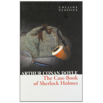 The Case Book of Sherlock Holmes (Collins Classics)